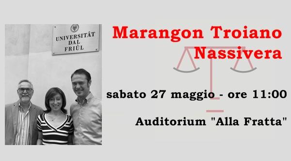 Francesco Marangon, Stefania Troiano e Federico Nassivera