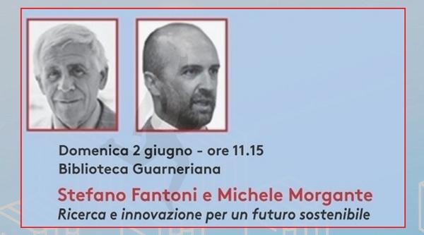 Stefano Fantoni e Michele Morgante